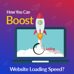 How You Can Boost Website Loading Speed?